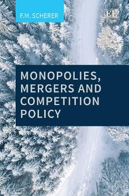 Monopolies, Mergers and Competition Policy (Hardback)