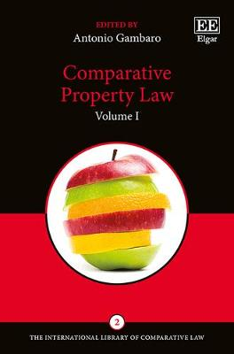 Comparative Property Law - The International Library of Comparative Law Series 2 (Hardback)