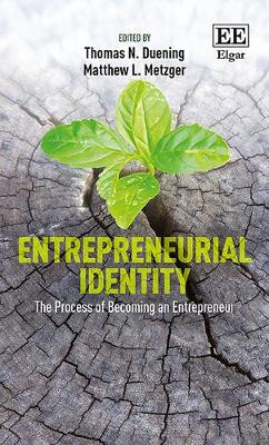 Entrepreneurial Identity: The Process of Becoming an Entrepreneur (Hardback)