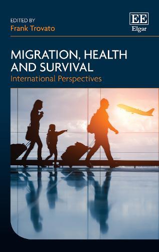 Migration, Health and Survival: International Perspectives (Hardback)