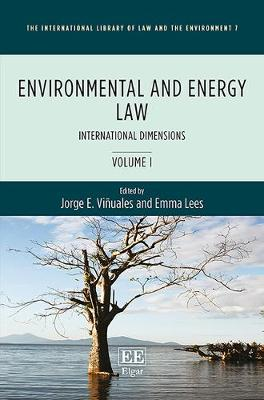 Environmental and Energy Law - The International Library of Law and the Environment Series 7 (Hardback)