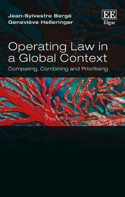 Operating Law in a Global Context: Comparing, Combining and Prioritising (Hardback)