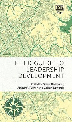 Field Guide to Leadership Development - Elgar Field Guides (Hardback)