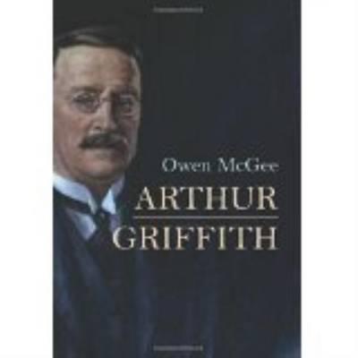Arthur Griffith (Hardback)