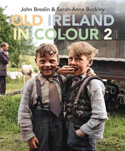 Old Ireland in Colour 2 (Hardback)