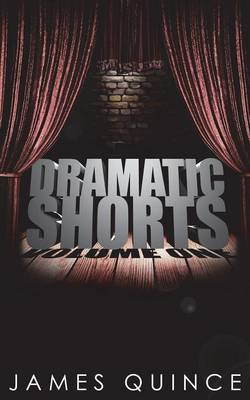 Dramatic Shorts: Volume one (Paperback)