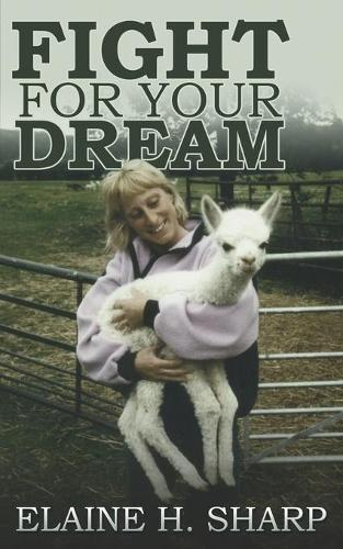 Fight for Your Dream (Paperback)