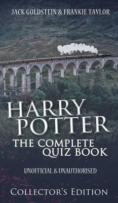 Harry Potter - The Complete Quiz Book: Collector's Edition (Hardback)