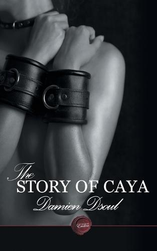 The Story of Caya (Paperback)