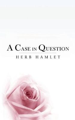 A Case in Question: Love and Law (Paperback)