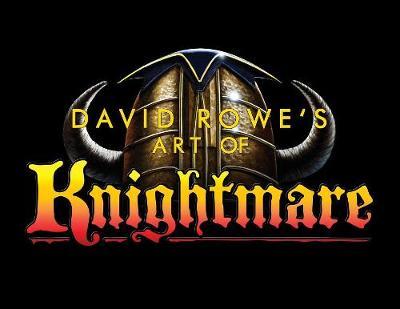 David Rowe's Art of Knightmare (Paperback)