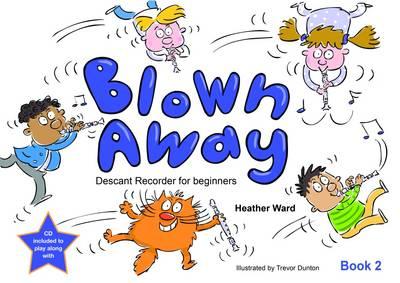 Blown Away: Book 2 (Paperback)