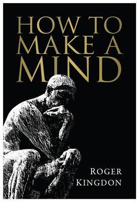 How to Make a Mind (Paperback)