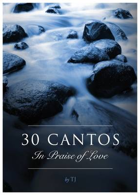 30 Cantos in Praise of Love (Paperback)