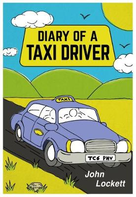 Diary of a Taxi Driver (Paperback)