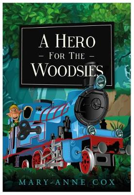A Hero for the Woodsies (Paperback)