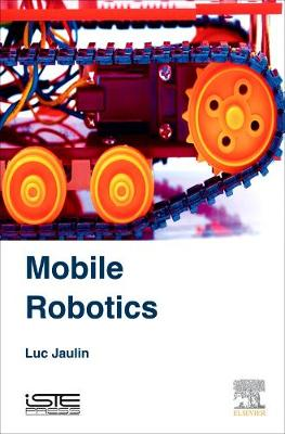 Mobile Robotics (Hardback)