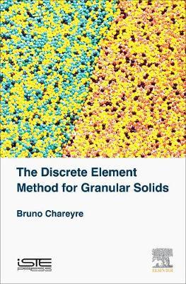 The Discrete Element Method for Granular Solids (Hardback)