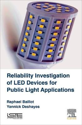 Reliability Investigation of LED Devices for Public Light Applications (Hardback)