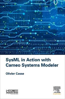 SysML in Action with Cameo Systems Modeler (Hardback)
