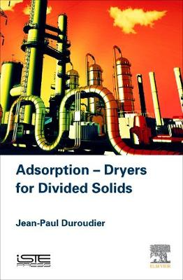 Adsorption-Dryers for Divided Solids (Hardback)