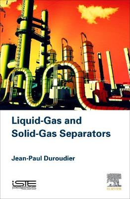 Liquid-Gas and Solid-Gas Separators (Hardback)