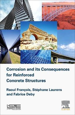 Corrosion and its Consequences for Reinforced Concrete Structures (Hardback)