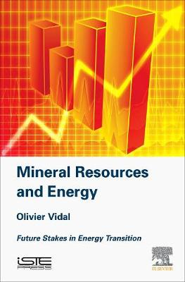 Mineral Resources and Energy: Future Stakes in Energy Transition (Hardback)