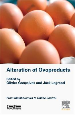 Alteration of Ovoproducts: From Metabolomics to Online Control (Hardback)
