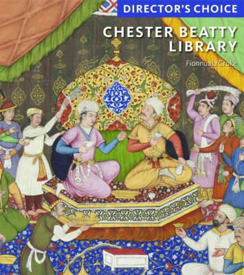 Chester Beatty Library: Director's Choice (Hardback)