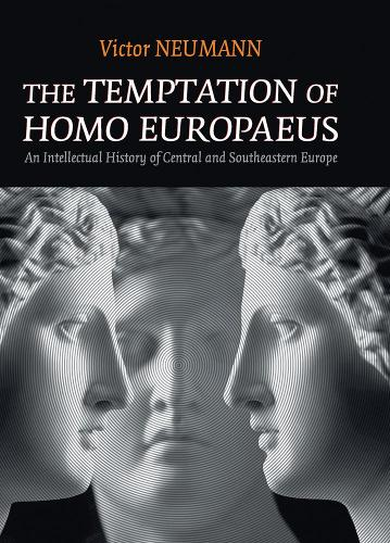 The Temptation of Homo Europaeus (Paperback)
