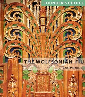 Wolfsonian-FIU: Founder's Choice - Director's Choice (Paperback)