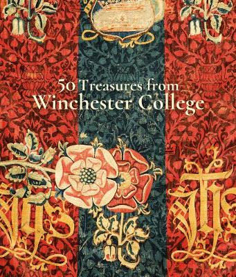 50 Treasures from Winchester College (Paperback)
