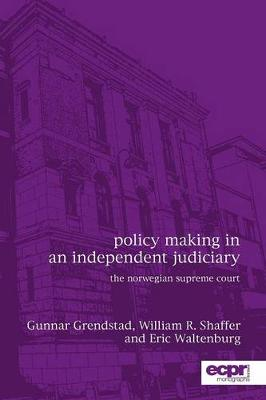 Policy Making in an Independent Judiciary: The Norwegian Supreme Court (Paperback)