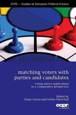 Matching Voters with Parties and Candidates: Voting Advice Applications in a Comparative Perspective (Paperback)