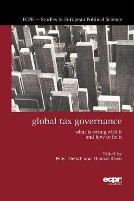 Global Tax Governance: What is Wrong with It and How to Fix It (Paperback)