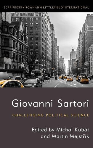 Giovanni Sartori: Challenging Political Science (Paperback)