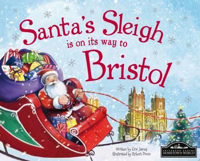 Santa's Sleigh is on its Way to Bristol (Hardback)