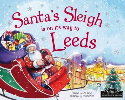 Santa's Sleigh is on its Way to Leeds (Hardback)