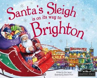 Santa's Sleigh is on its Way to Brighton (Hardback)