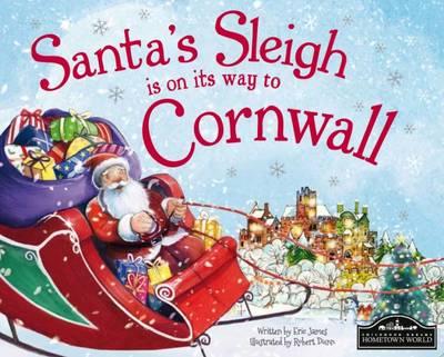 Santa's Sleigh is on its Way to Cornwall (Hardback)