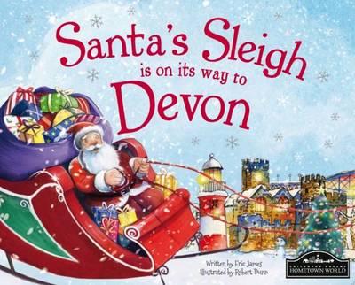 Santa's Sleigh is on its Way to Devon (Hardback)