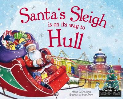 Santa's Sleigh is on its Way to Hull (Hardback)