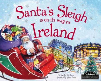 Santa's Sleigh is on its to Ireland (Hardback)