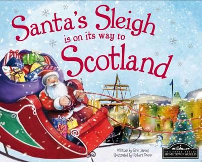 Santa's Sleigh is on its Way to Scotland (Hardback)