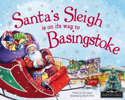 Santa's Sleigh is on its Way to Basingstoke (Hardback)