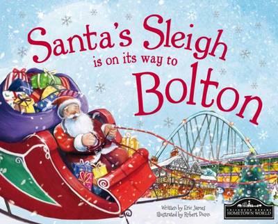 Santa's Sleigh is on its Way to Bolton (Hardback)