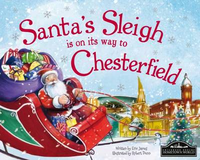 Santa's Sleigh is on its Way to Chesterfield (Hardback)