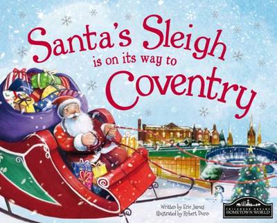Santa's Sleigh is on its Way to Coventry (Hardback)
