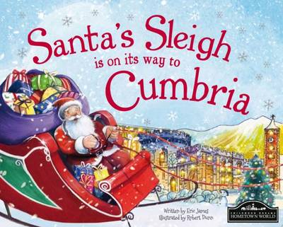 Santa's Sleigh is on its Way to Cumbria (Hardback)